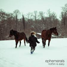 Ephemerals/NOTHIN IS EASY CD