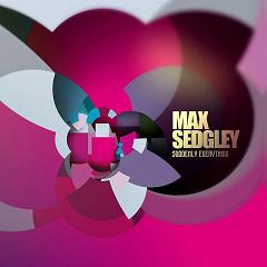 Max Sedgley/SUDDENLY EVERYTHING CD