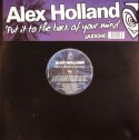 Alex Holland/BACK OF YOUR MIND 12""