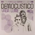 """Democustico/VAGA LUNE 7"""""""
