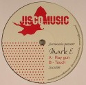 Mark E/RAY GUN & TOUCH 12""