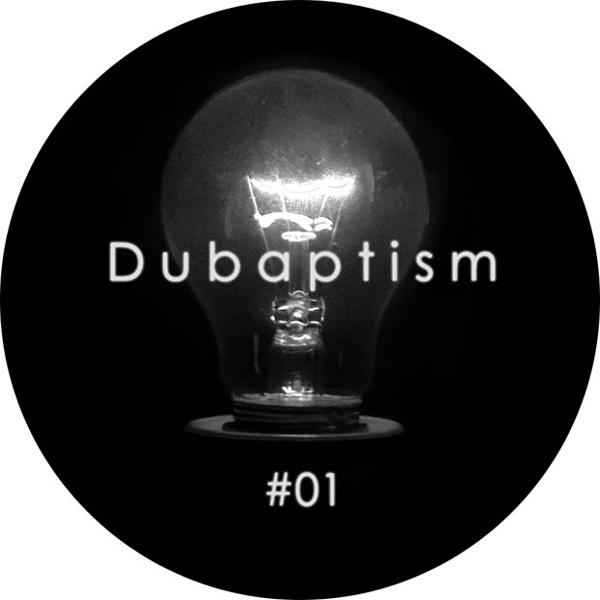 """Dubaptism/DUBAPTISM #01 12"""""""