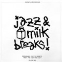 Various/JAZZ & MILK BREAKS #2 EP 12""