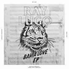 "Ray Lugo/BAHIA LOVE 12"""