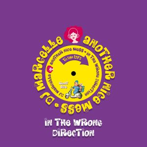 """DJ Marcelle/IN THE WRONG DIRECTION 10"""""""