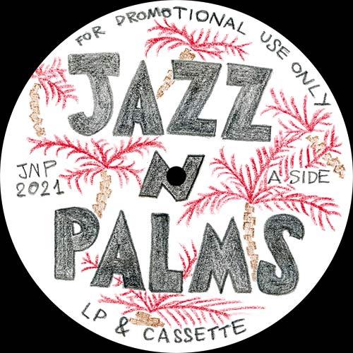 """Jazz N Palms/JAZZ N PALMS 05 12"""""""