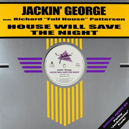 Jackin George/HOUSE WILL SAVE THE...12""