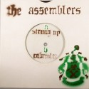 Assemblers, The/STRUNG UP 7""