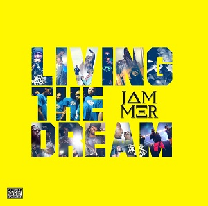 Jammer/LIVING THE DREAM CD