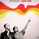Up Hygh/LOVE DAT 12""