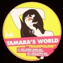 Tamara's World/TRAMPOLINE 12""