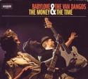 Babylove & Van Dangos/MONEY AND TIME LP