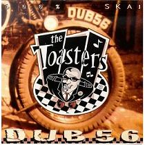 Toasters/DUB 56 (COLOR) LP