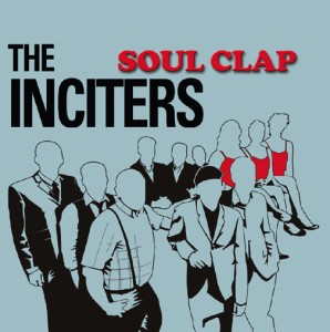 Inciters, The/SOUL CLAP (BLUE) LP