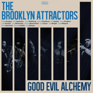 Brooklyn Attractors/GOOD EVIL ALCHEMY CD
