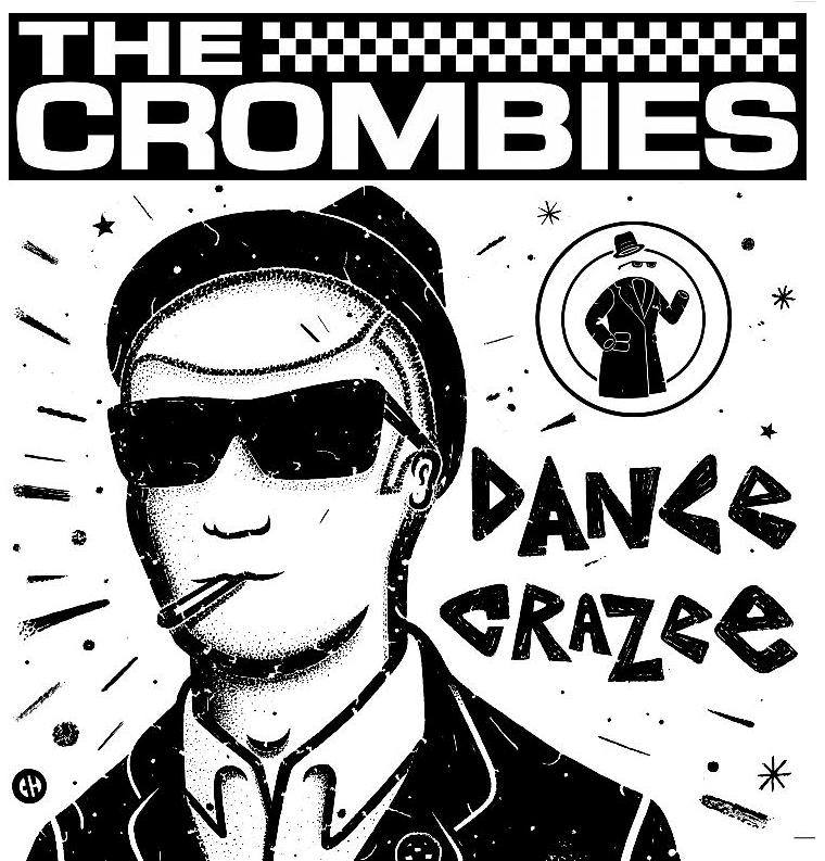 Crombies/DANCE CRAZEE (COLOR) LP