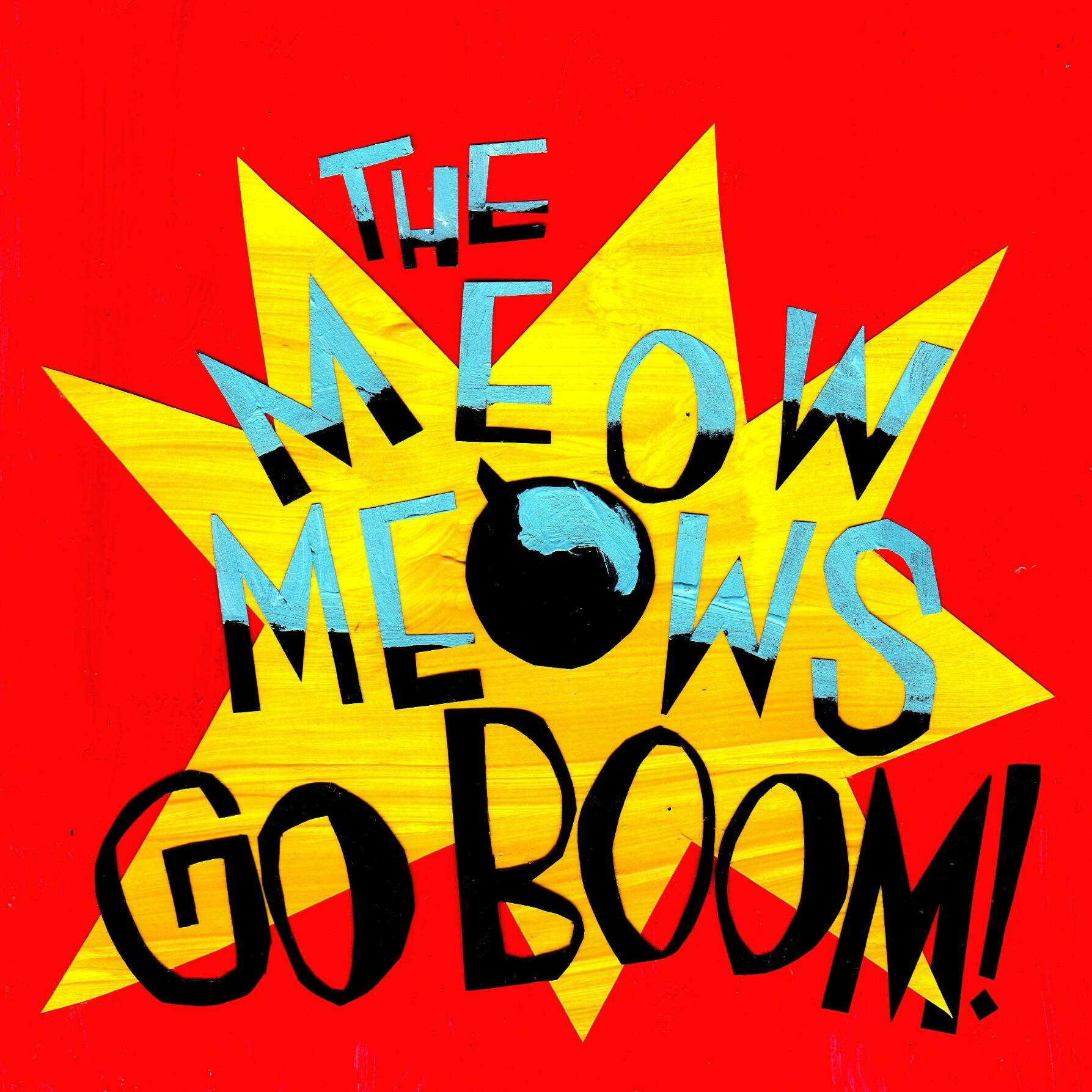 Meow Meows/GO BOOM! LP