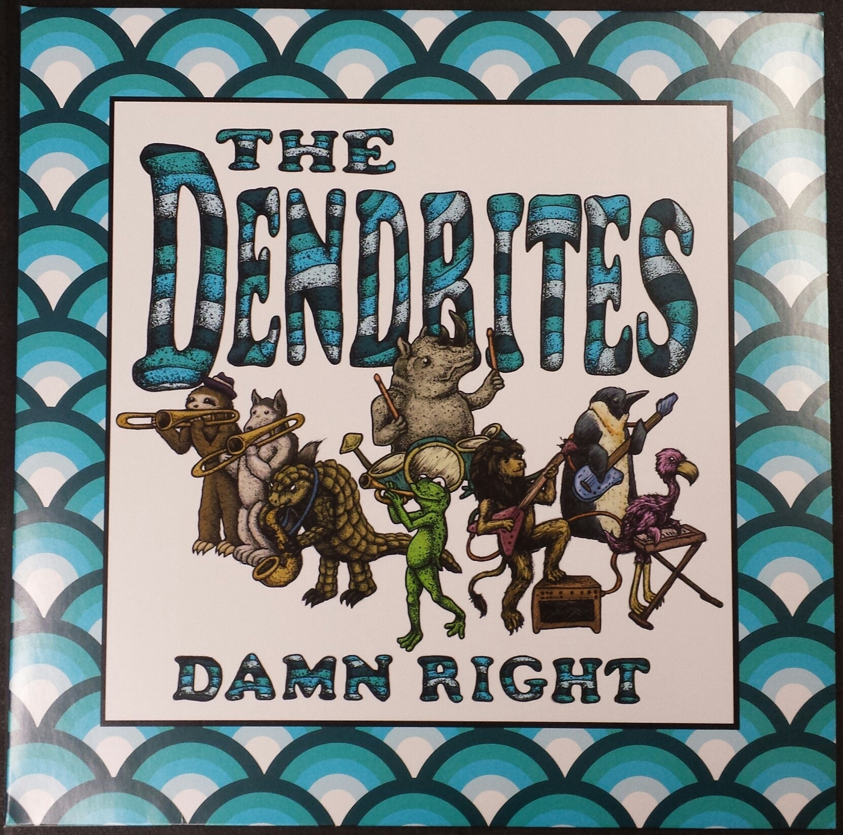Dendrites, The/DAMN RIGHT LP