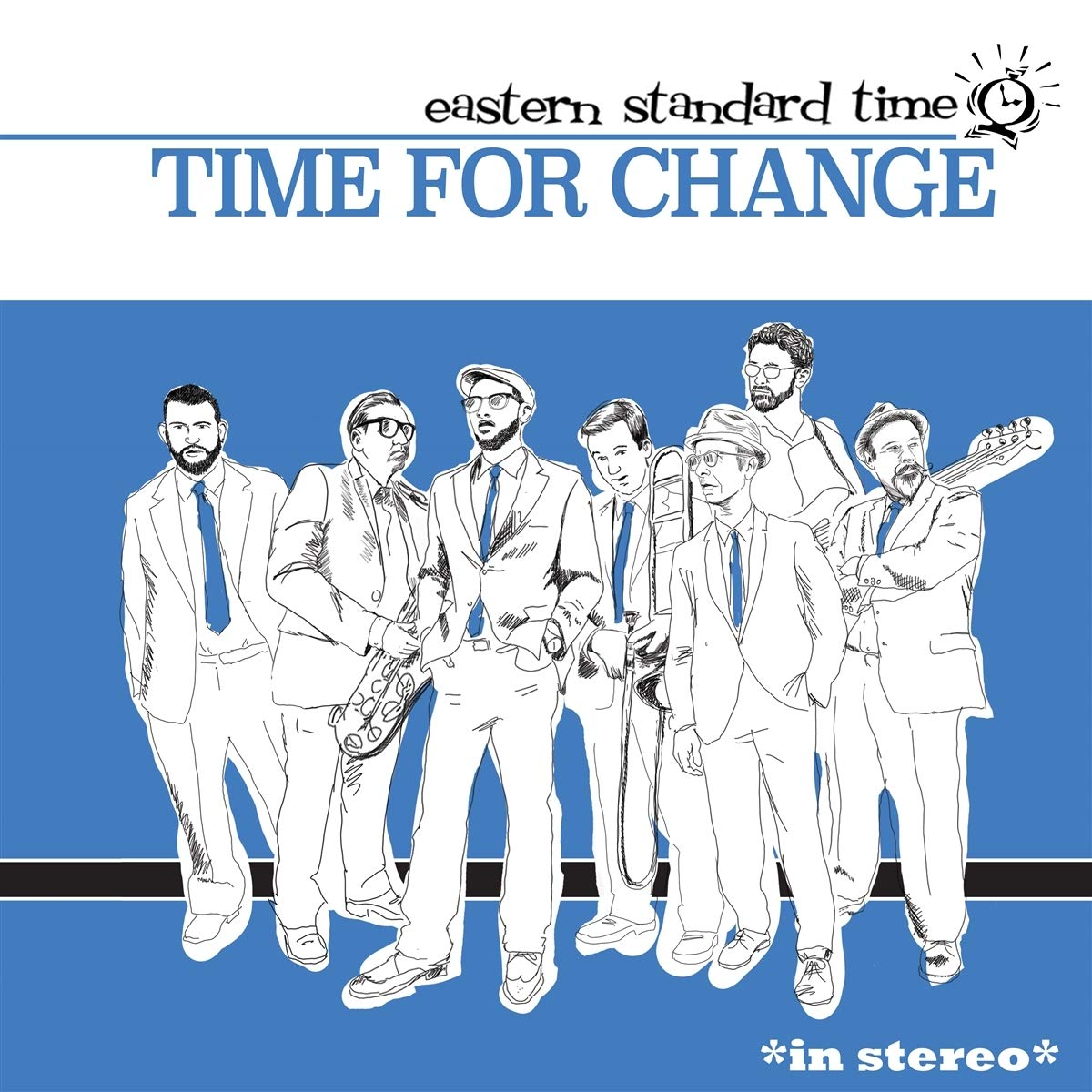 Eastern Standard Time/TIME FOR CHANGE LP