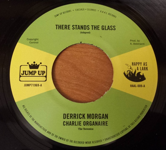 Derrick Morgan/THERE STANDS THE GLASS 7""