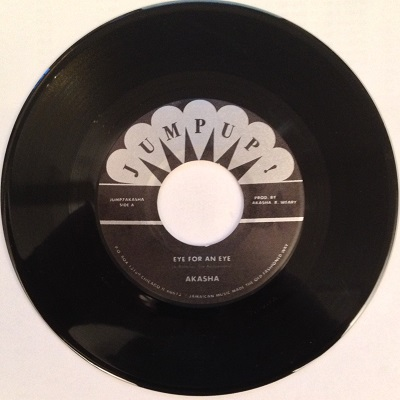 Akasha/EYE FOR AN EYE & YOU MAKE ME 7""