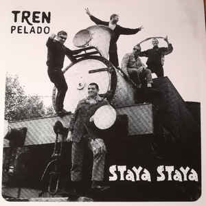 Staya Staya/TREN PELADO EP (COLOR) 7""
