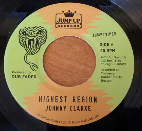 "Johnny Clarke & Flying Vipers/HIGHEST 7"""