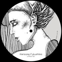 "Kensuke Fukushima/UTSUROI EP 12"""