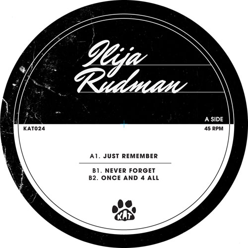 Ilija Rudman/JUST REMEMBER 12""