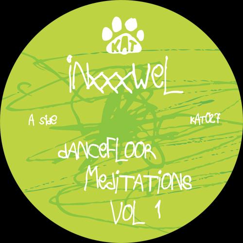 "Inxxxwel/DANCEFLOOR MEDITATIONS V1 12"""
