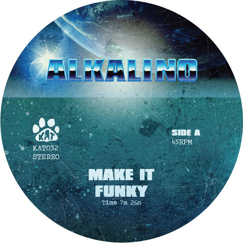 Alkalino/MAKE IT FUNKY 12""