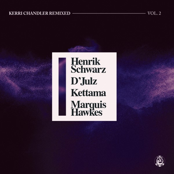 Kerri Chandler/REMIXED VOL. 2 12""
