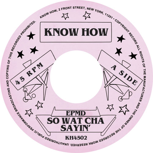 EPMD/SO WATCHA SAYIN' 7""