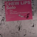 Chew Lips/SOLO-DAVID SUGAR REMIX 12""