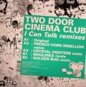 """Two Door Cinema Club/I CAN TALK RMX 12"""""""
