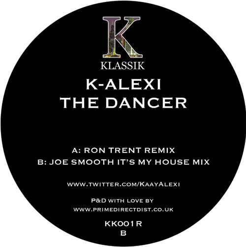 K-Alexi/THE DANCER (RON TRENT REMIX) 12""