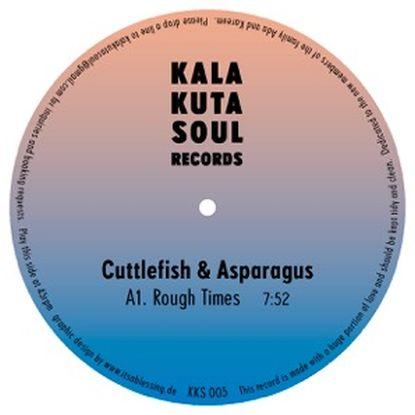 """Cuttlefish & Asparagus/ROUGH TIMES 12"""""""
