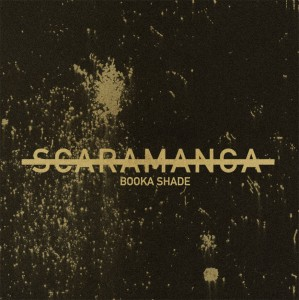 Booka Shade/SCARAMANGA 12""