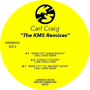 Carl Craig/THE KMS REMIXES 12""