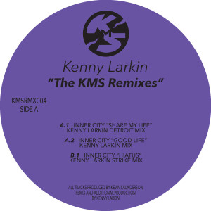 Kenny Larkin/THE KMS REMIXES 12""