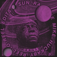 Sun Ra/MIKE HUCKABY EDITS VOL 1  12""