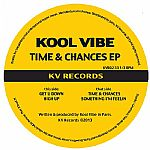 Kool Vibe/TIME & CHANCES EP 12""