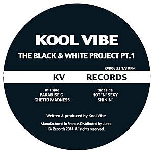 Kool Vibe/BLACK & WHITE PROJECT PT 1 12""