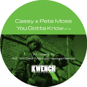 Cassy & Pete Moss/YOU GOTTA KNOW PT2 12""