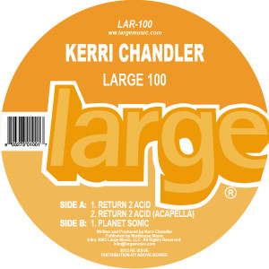 Kerri Chandler/RETURN 2 ACID 12""