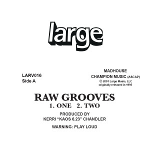 Kerri Chandler/RAW GROOVES 1 12""