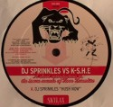 DJ Sprinkles Vs K-S.H.E./HUSH NOW 12""
