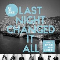 "Love Loungers/LAST NIGHT CHANGED IT 12"""