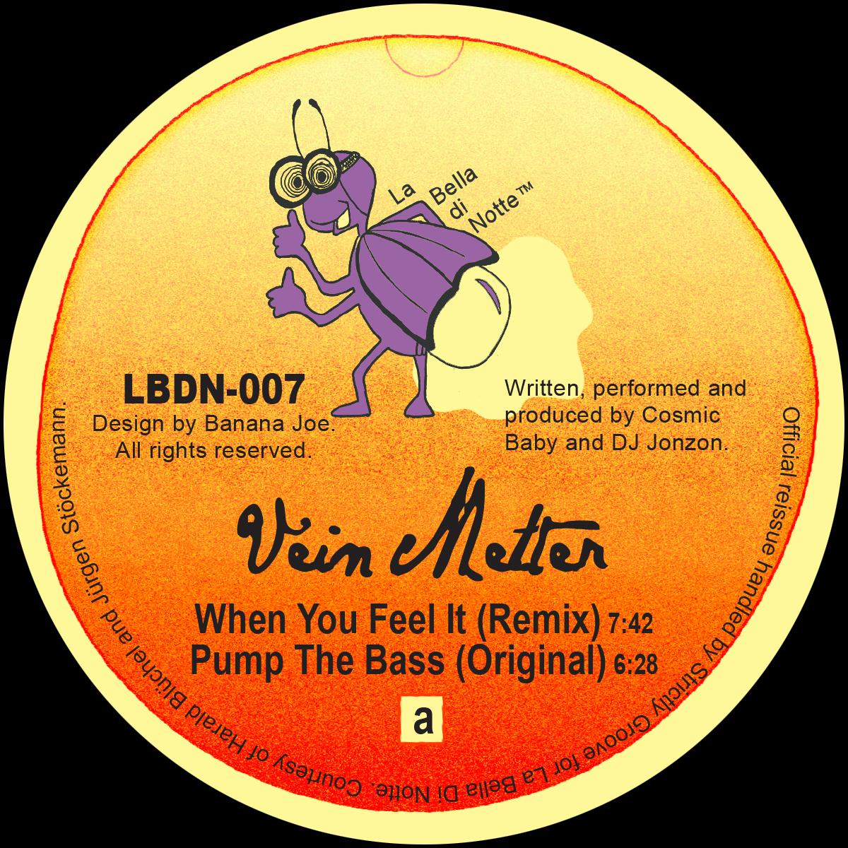 Vein Melter/WHEN YOU FEEL IT 12""