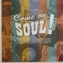 Various/COME ON SOUL! LP